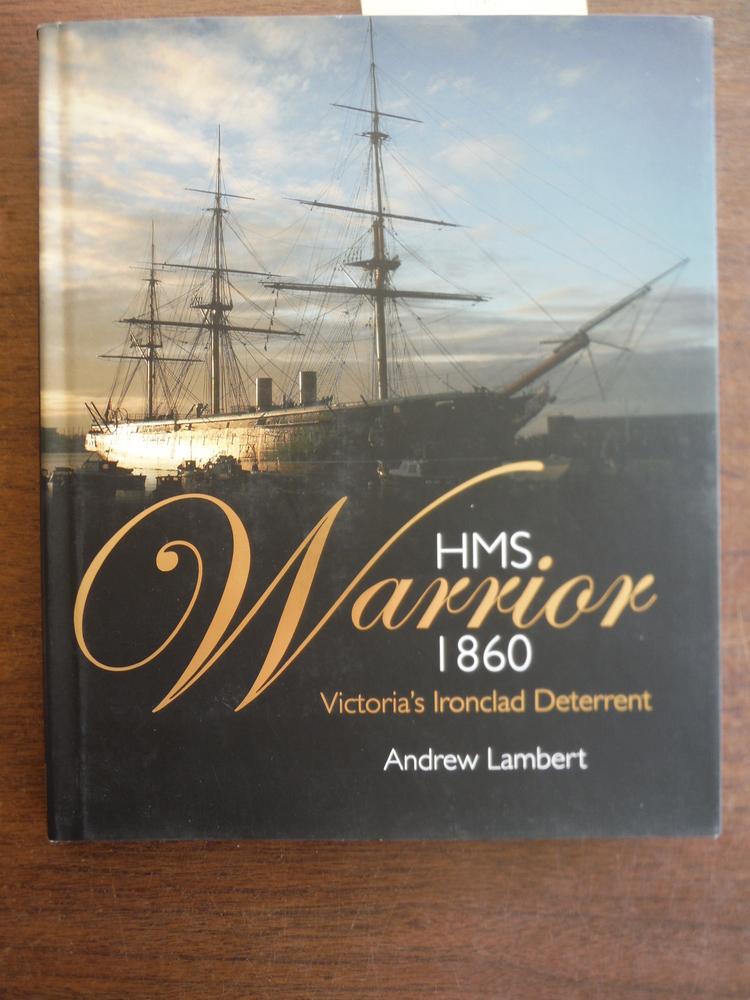 HMS Warrior 1860: Victoria's Ironclad Deterrent