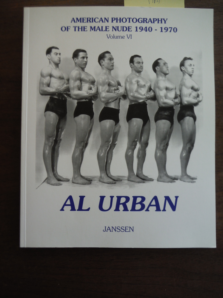 Image 0 of Al Urban: American Photography of the Male Nude 1940-1970: Volume VI