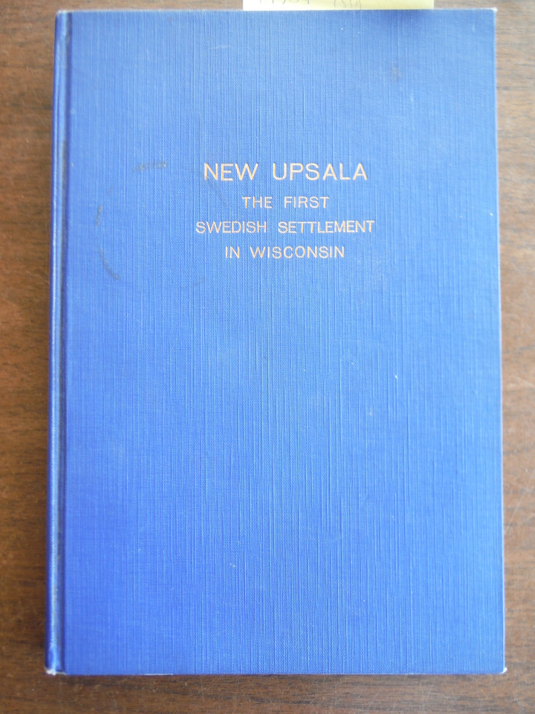 Image 0 of New Upsala: The First Swedish Settlement in Wisconsin