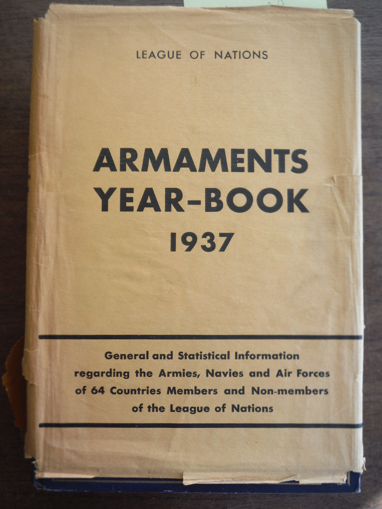 League of Nations Armaments Year-Book 1937 General and Statistical Information r