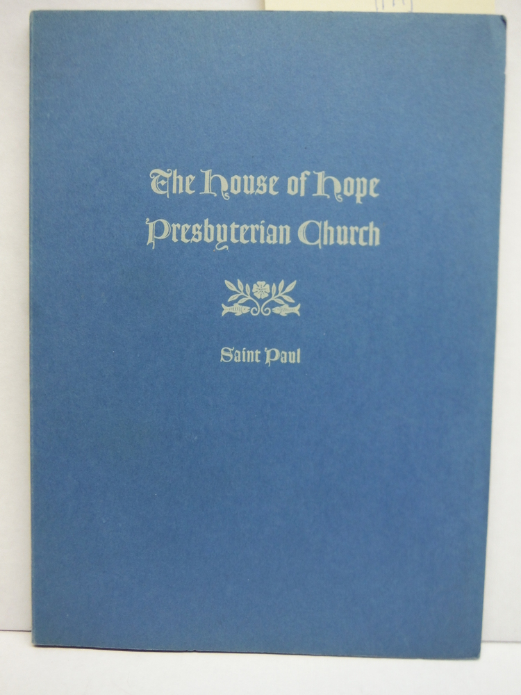 The  House of  Hope Presbyterian Church St. Paul