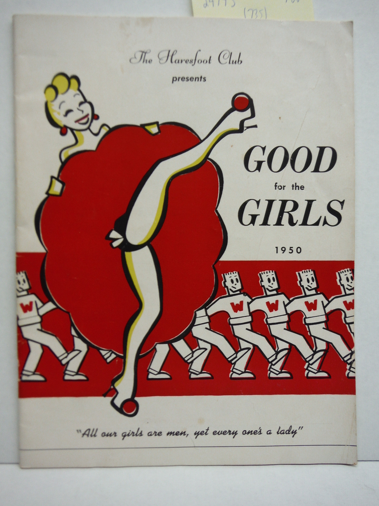 Image 0 of The Haresfoot Club presents Good for the Girls 1950