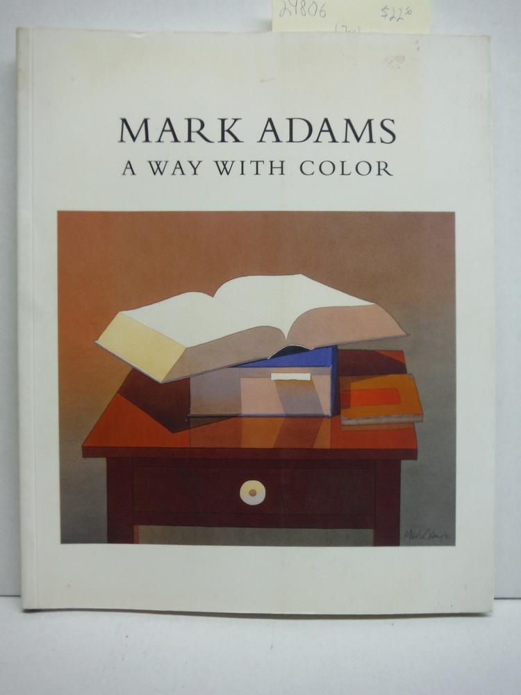 Image 0 of Mark Adams: A Way With Color