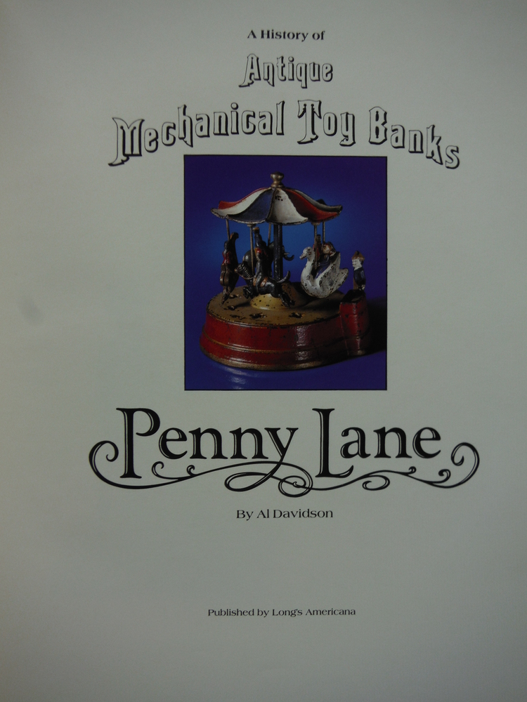 Image 1 of Penny Lane: A History of Antique Mechanical Toy Banks