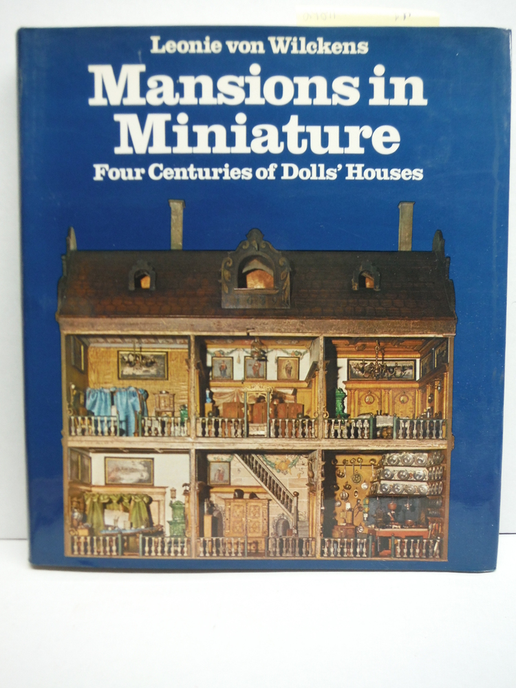 Mansions in Miniature: Four Centuries of Dolls' Houses (A Studio book)