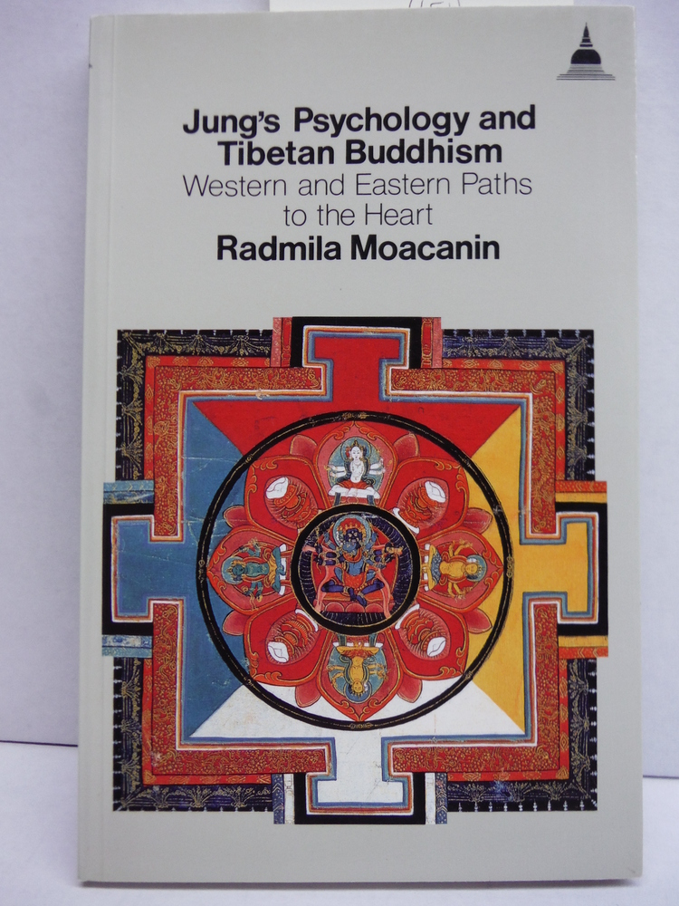 Image 0 of Jung's Psychology and Tibetan Buddhism: Western and Eastern Paths to the Heart (