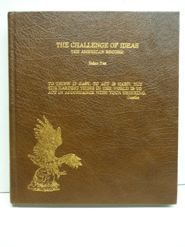 The Challenge of Ideas: The American Record