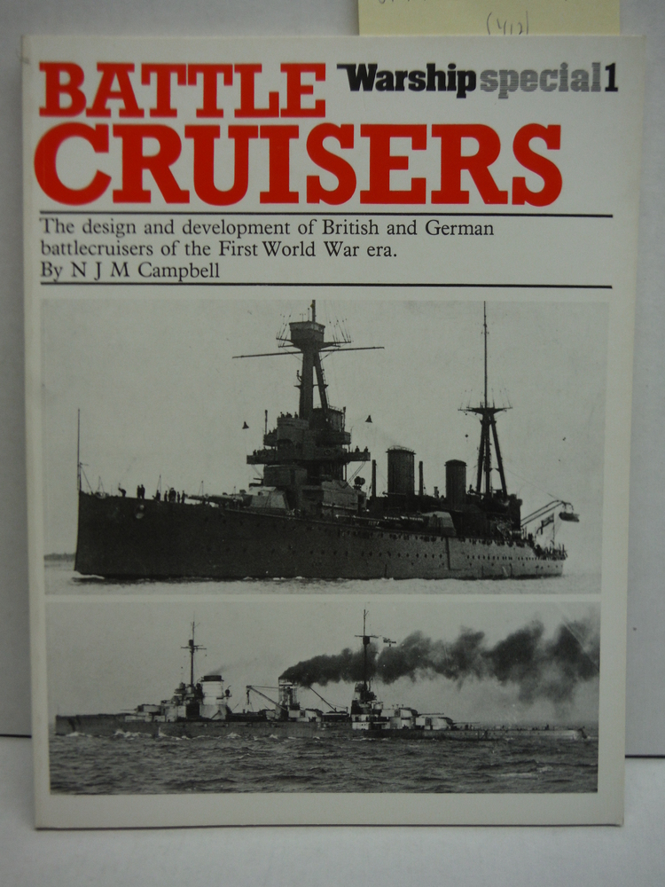 Battle-cruisers: Design and Development of British and German Battle-cruisers of