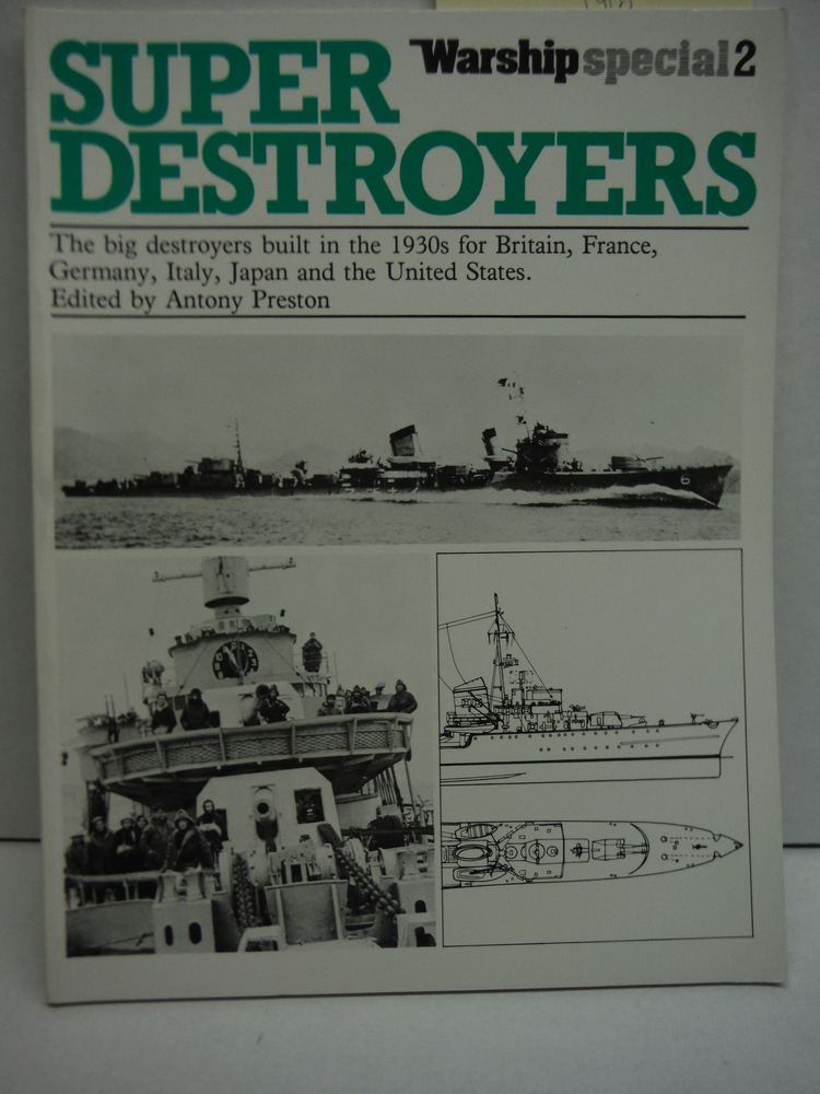 Image 0 of Super Destroyers: Big Destroyers Built in the 1930's for Britain, France, German