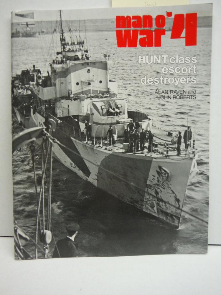 Man o War 4 Hunt Class Escort Destroyers