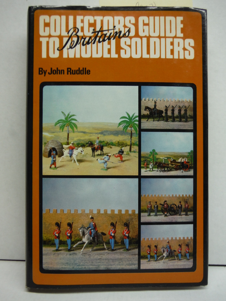 Image 0 of Collector's Guide to Britain's Model Soldiers