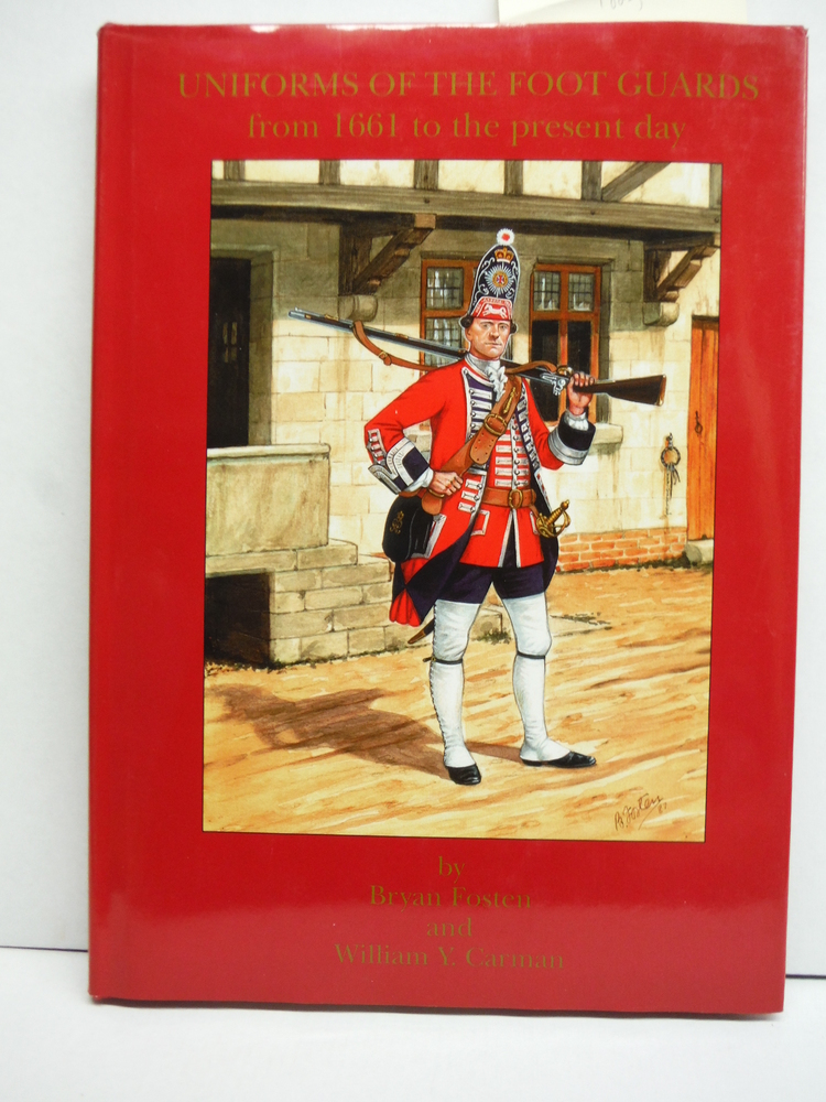 Image 0 of Uniforms of the Foot Guards From 1661 to the Present Day