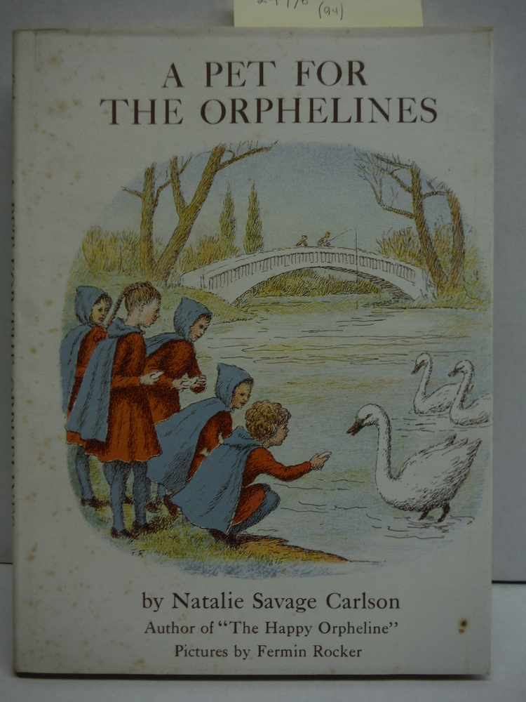 A pet for the orphelines