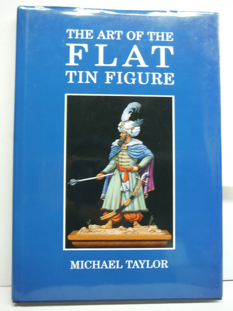 Image 0 of Art of the Flat Tin Figure (Modelling Masterclass)