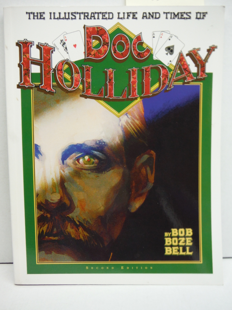 Image 0 of The Illustrated Life and Times of Doc Holliday