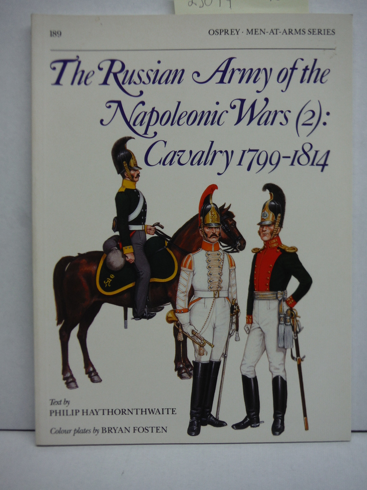 Image 0 of The Russian Army of the Napoleonic Wars (2) : Cavalry 1799-1814 (Men-At-Arms Ser