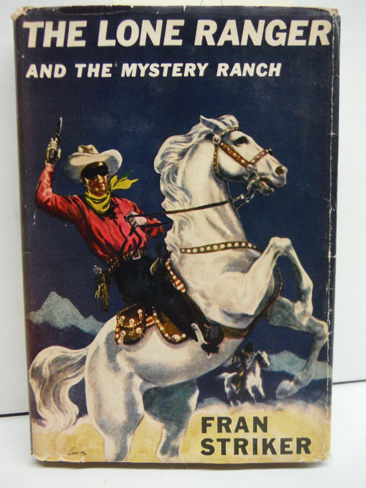 Image 0 of The Lone Ranger and the Mystery Ranch