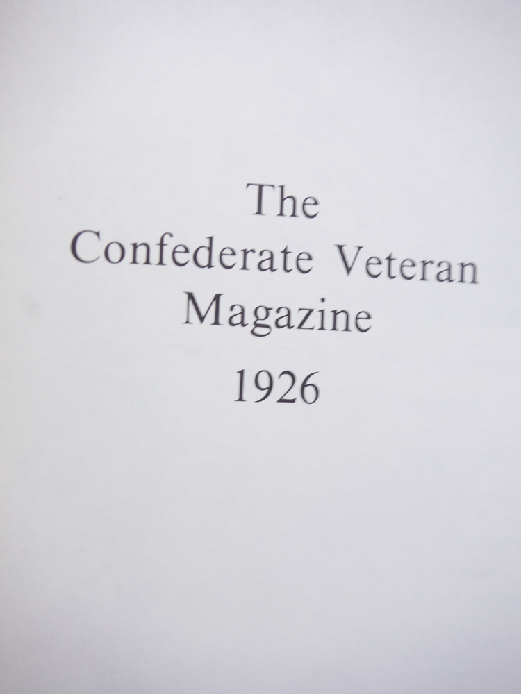 Image 1 of The Confederate Veteran Magazine 1926 (Volume XXXIV (Vol 34))