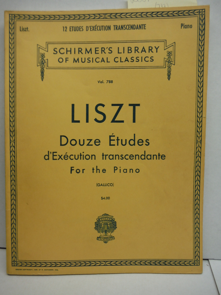 Liszt: Douze Etudes D'execution transcendante (12 Transcendental Etudes) for the