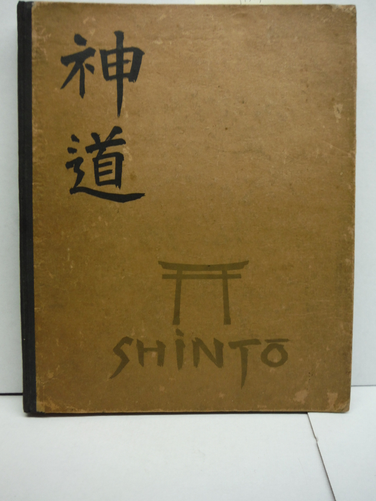 Shin-to: The Way of the Gods in Japan According to the Printed and Unprinted Rep