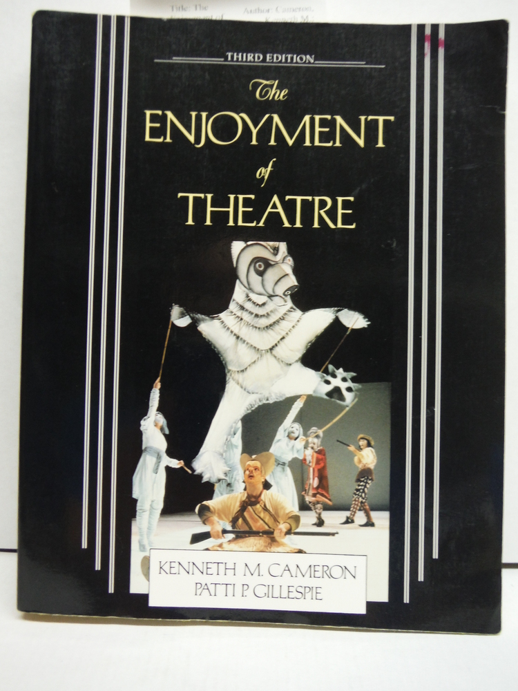 The Enjoyment of Theatre. Third Edition