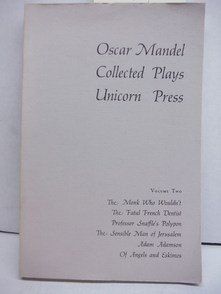 Image 0 of Collected Plays, Volume Two (The Monk Who Wouldn't, The Fatal French Dentist, Pr