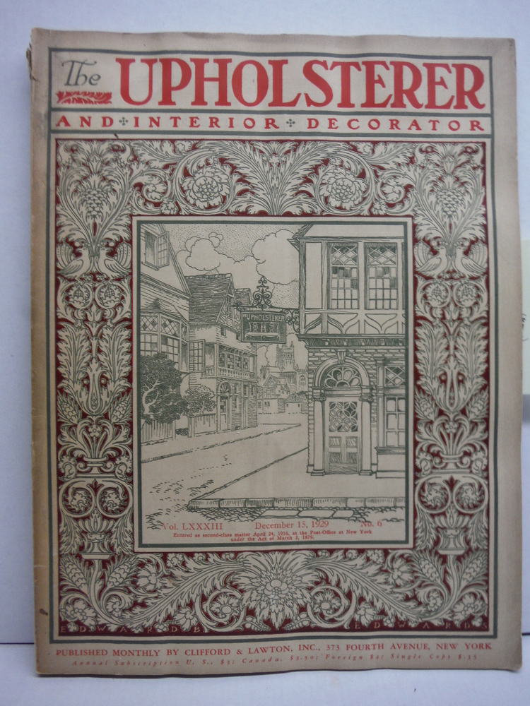 Image 0 of The Upholsterer and Interior Decorator Magazine Vol. LXXXIII No. 6 (December 15,