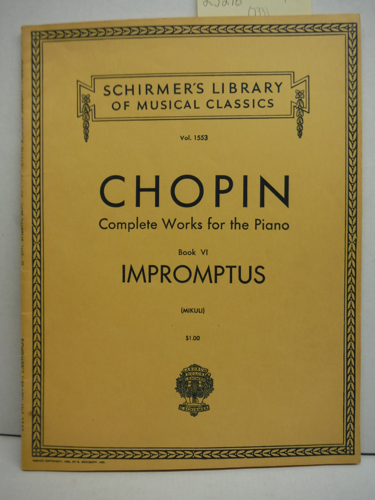 Chopin Complete Works for the Piano Book VII. Schirmer's Vol. 1553)