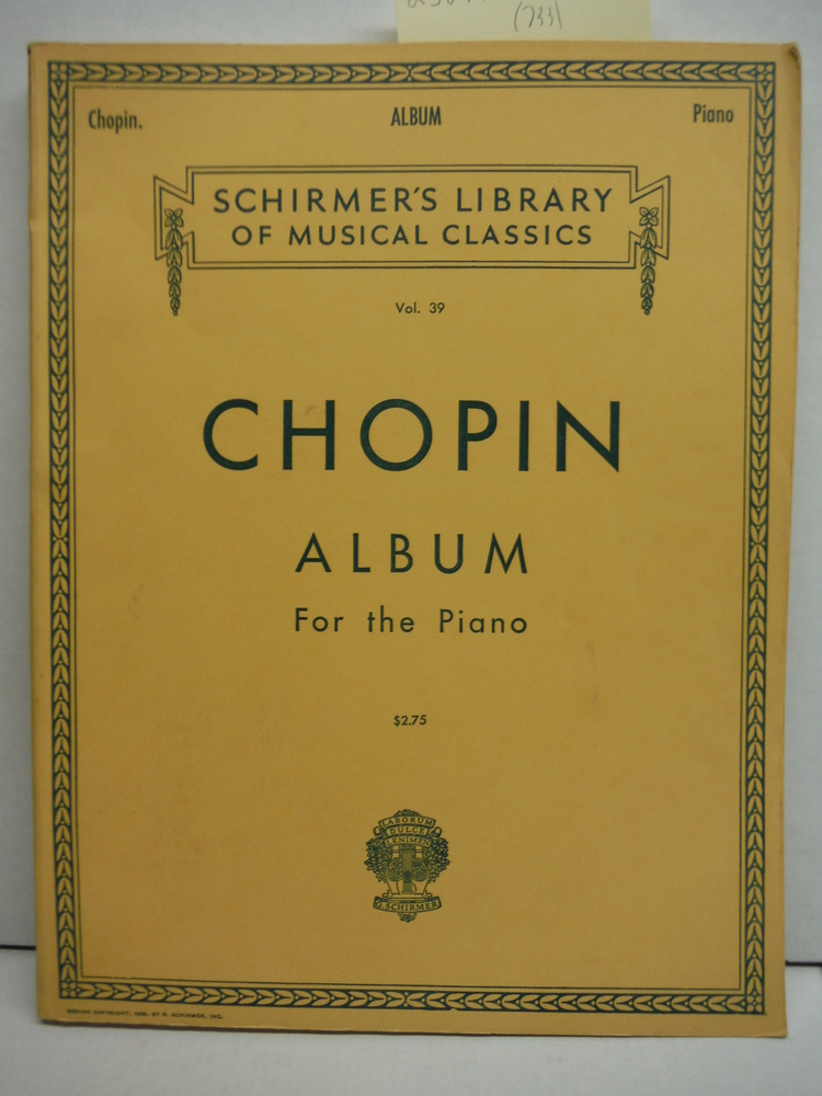 Chopin Album for the Piano (Shirmer's Vol. 39)