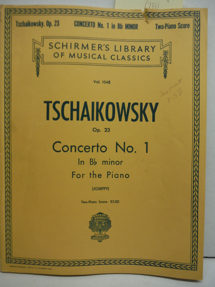 Tschaikowsky Op. 23 Concerto No. 1 in  Bb minor for the Piano (Schirmer's Vol. 1