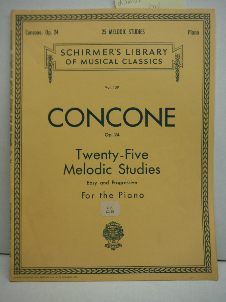 Joseph Concone Op. 23 Twenty-Five Melodic Studies Easy and Progressive for the P