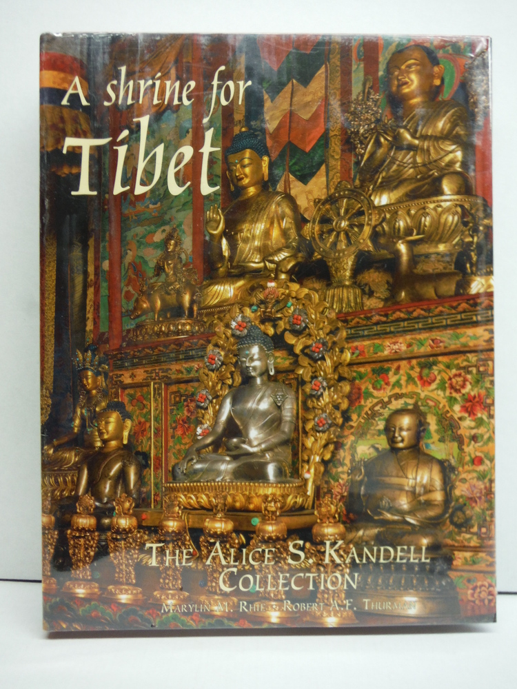 Image 0 of A Shrine for Tibet: The Alice S. Kandell Collection of Tibetan Sacred Art