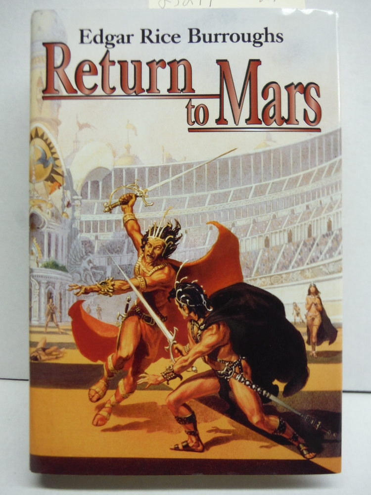 Return to Mars: Thuvia, Maid of Mars; The Chessmen of Mars; & The Master Mind of