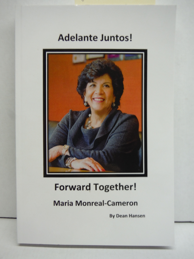 Image 0 of Adelante Juntos! Forward Together! Maria Monreal-Cameron and the Hispanic Chambe