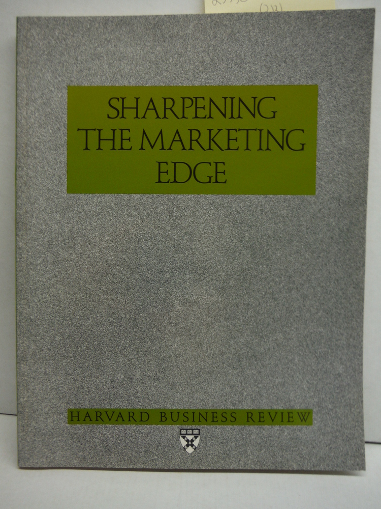 Image 0 of Sharpening the Marketing Edge (Harvard Business Review Paperback Series)