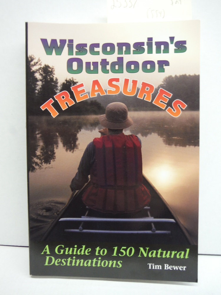 Image 0 of Wisconsin's Outdoor Treasures: A Guide to 150 Natural Destinations