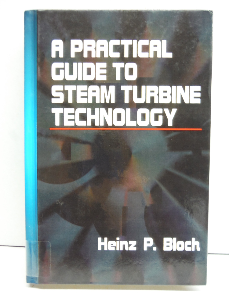 Image 0 of A Practical Guide to Steam Turbine Technology