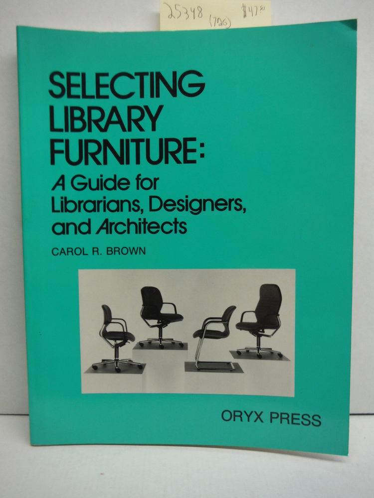 Image 0 of Selecting Library Furniture: A Guide for Librarians, Designers, and Architects