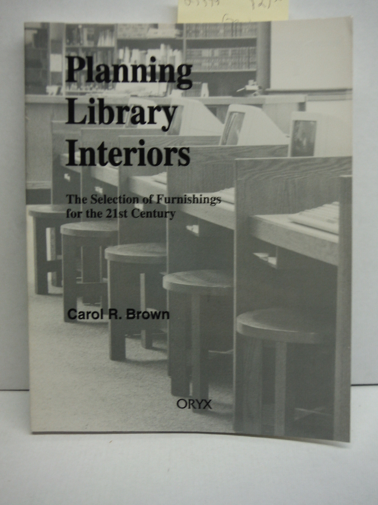 Image 0 of Planning Library Interiors: The Selection of Furnishings for the 21st Century, 2