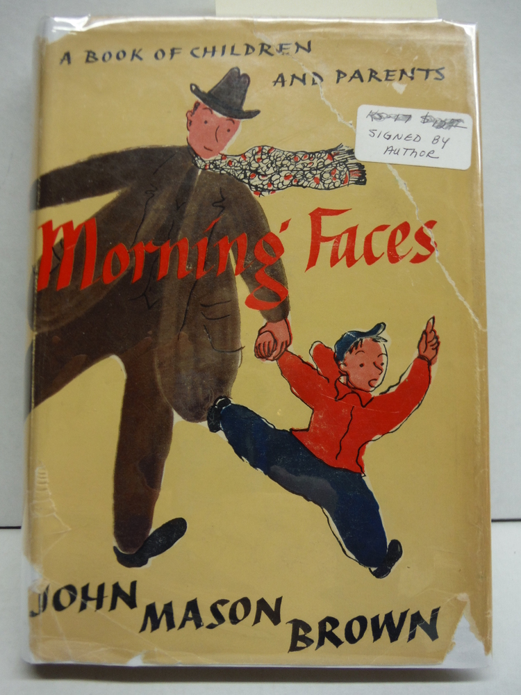 Morning faces, a book of children and parents;