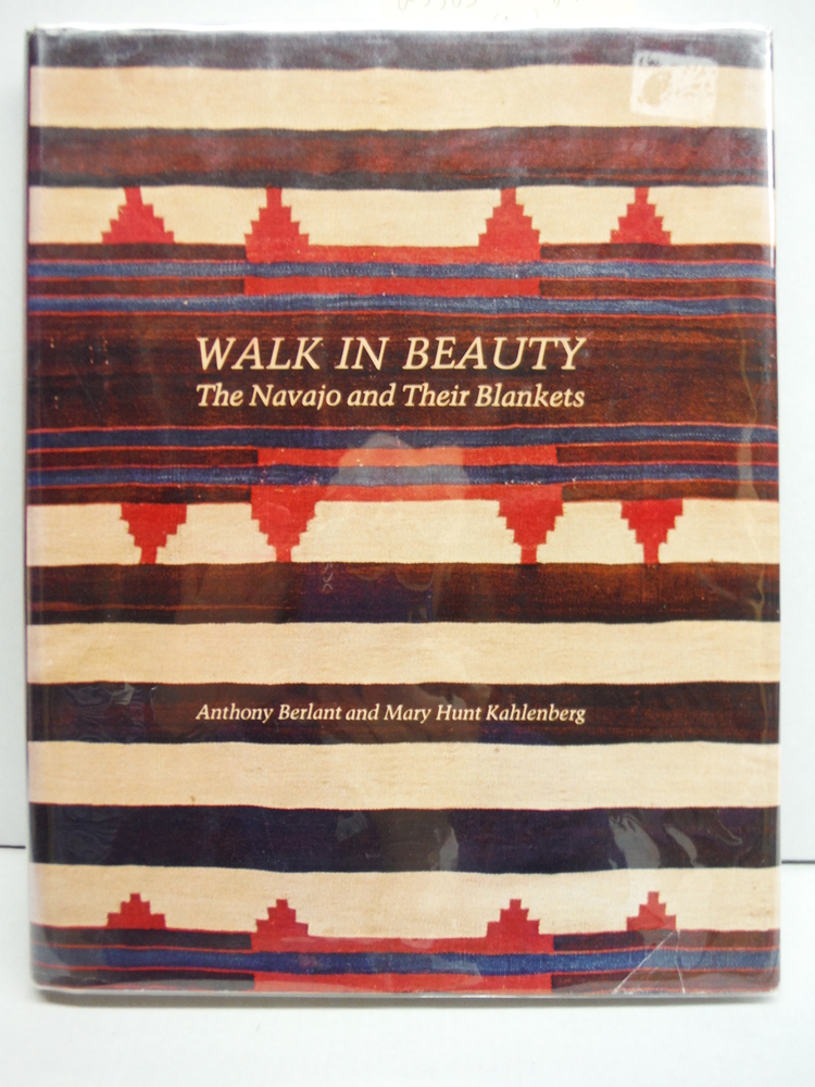 Image 0 of Walk in Beauty: The Navajo and Their Blankets