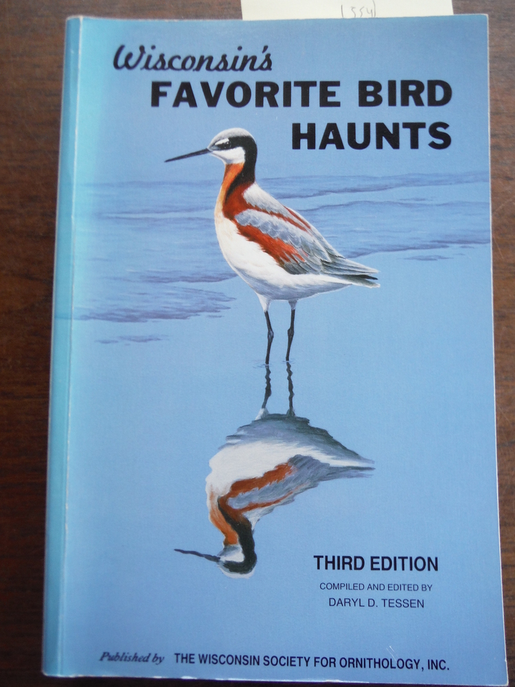 Image 0 of WISCONSIN'S FAVORITE BIRD HAUNTS A guide to 120 of Wisconsin's most favored loca