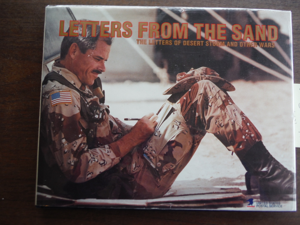 Letters From the Sand: The Letters of Desert Storm and Other Wars