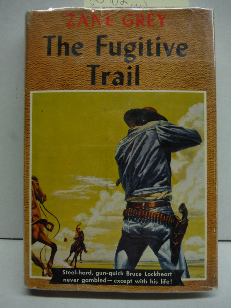 Image 0 of The Fugitive Trail (Great Western Edition)