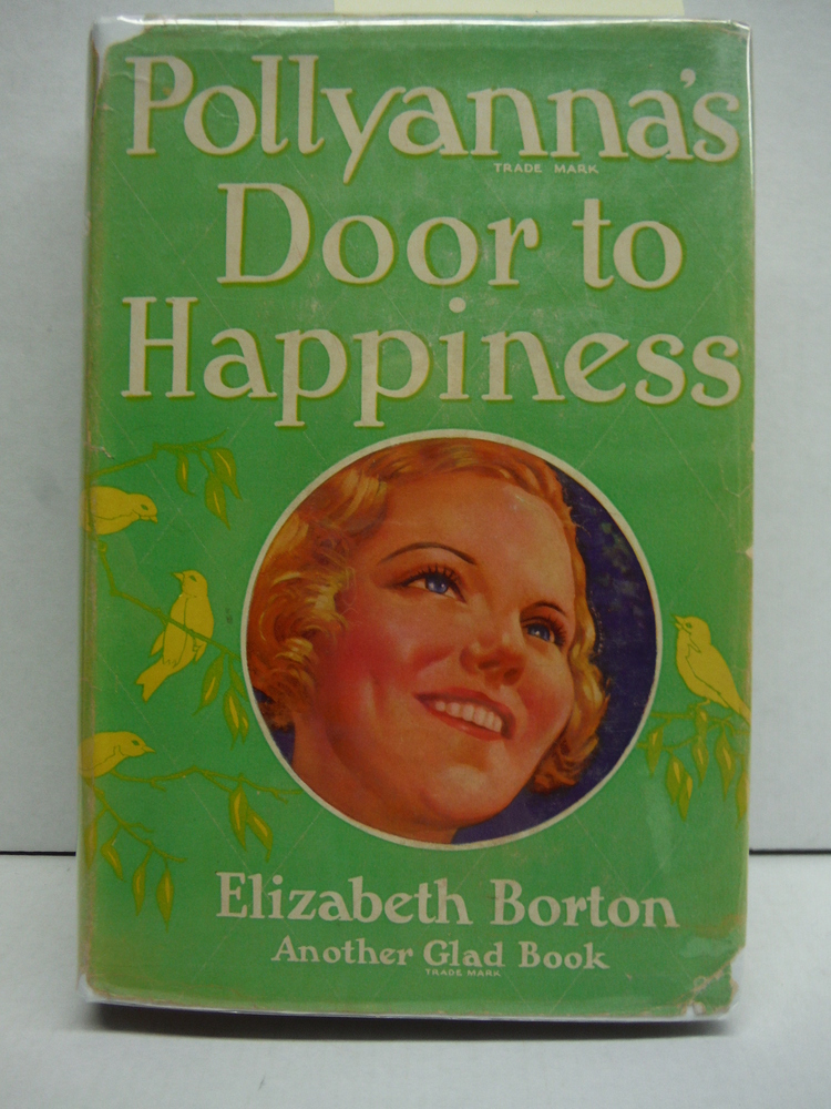 Door to Happiness (Pollyanna, The Ninth Glad Book)