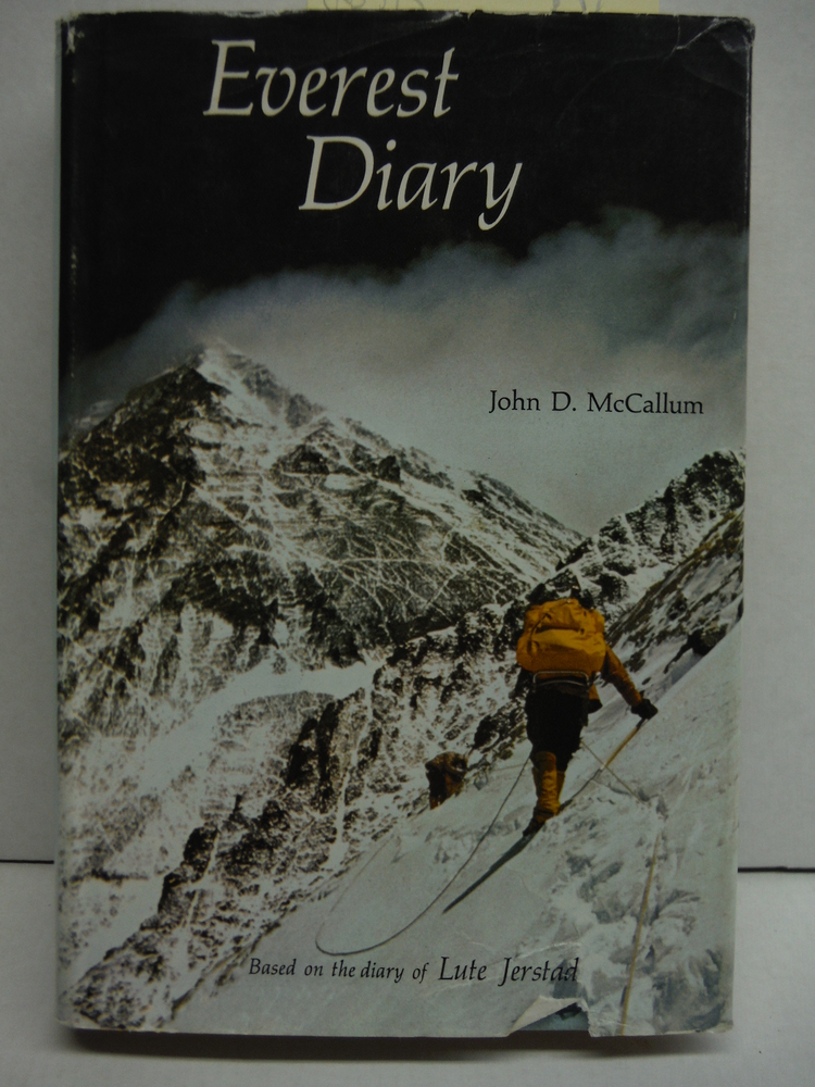 Everest diary: Based on the personal diary of Lute Jerstad, one of the first fiv
