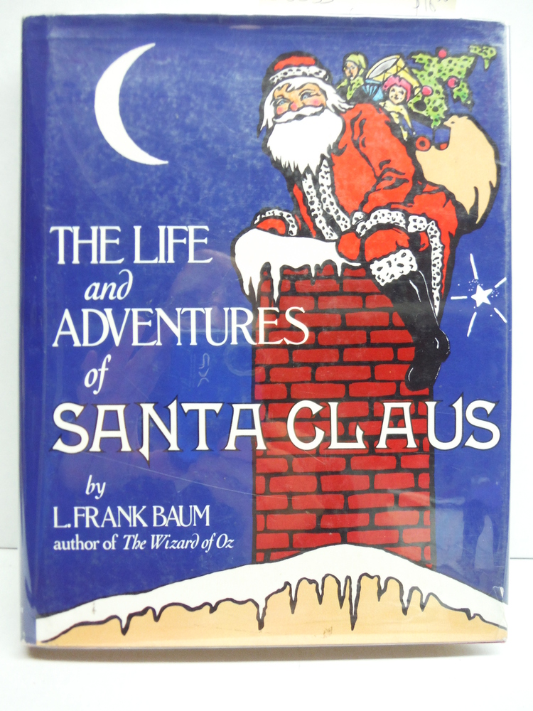Image 0 of The Life and Adventures of Santa Claus
