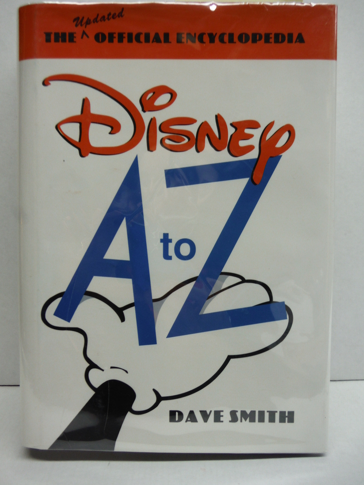 Disney  A to Z (Second Edition): The Updated Official Encyclopedia