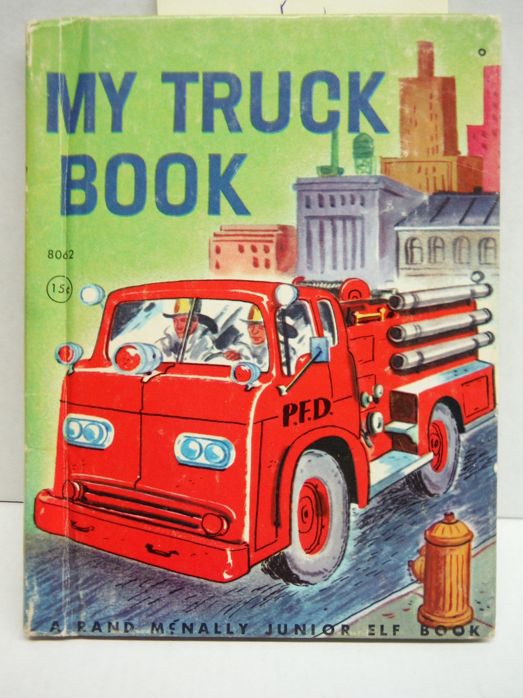 My Truck Book ( Jr. Elf #8062 15c)