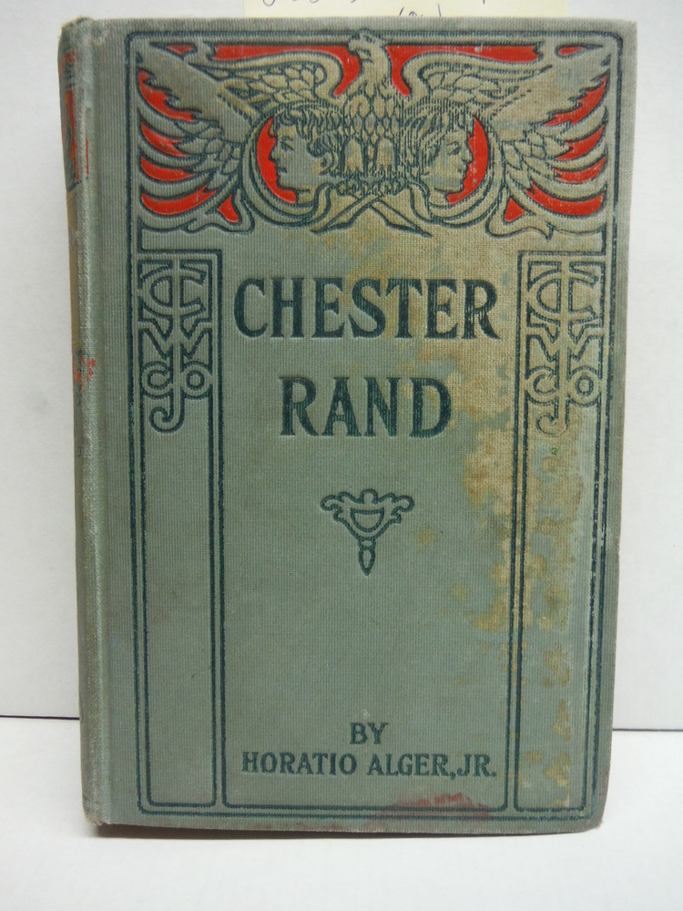 Chester Rand; or, A New Path to Fortun